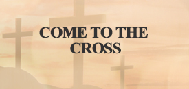 Come to the cross_ecru_button_175x130