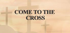 Come to the cross_ecru_button_175x130